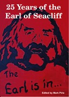 The Earl is in...:25 Years of the Earl of Seacliff